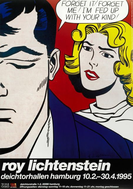 Roy Lichtenstein, 'Forget it! Forget me! I'm Fed Up with Your Kind!', 1995, Fairhead Fine Art Limited