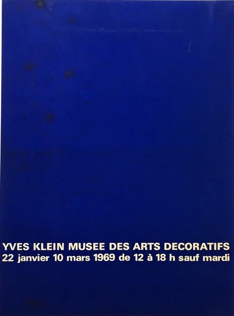 Yves Klein, 'Exposition au Musée des Arts Décoratifs', 1969, Alpha 137 Gallery