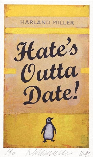 Harland Miller, 'Hate's Outta Date', 2017, Lougher Contemporary