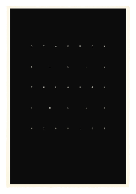 Julian Simmons, 'STARMEN SEE THROUGH THEIR NIPPLES', 2014, Paul Stolper Gallery
