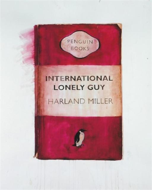 , 'International Lonely Guy ,' 2010, Maddox Gallery