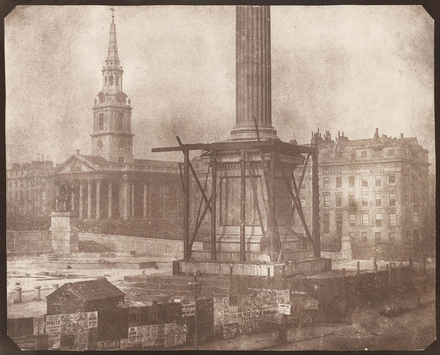 , 'Nelson's Column Under Construction, Trafalgar Square, London,' 1844, Robert Klein Gallery