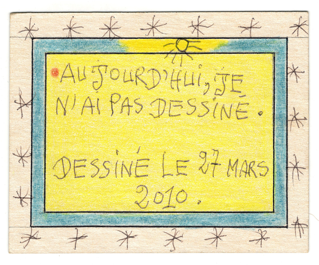 , 'Aujourd'hui je n'ai pas dessiné.,' 2010, Magnin-A