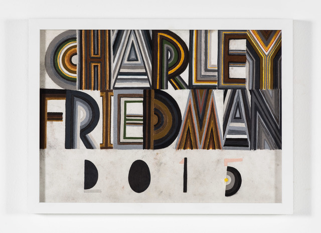 Charley Friedman, 'Signature', 2015, Nina Johnson