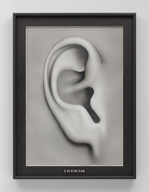 , 'G is for Ear,' 2016-2017, Gagosian