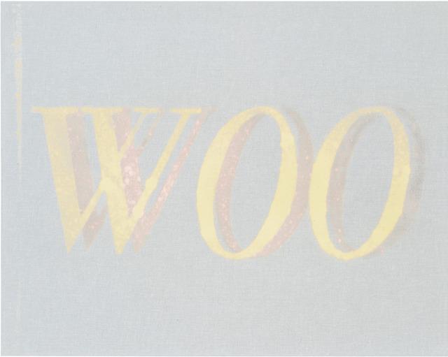 Ed Ruscha, 'Woo, Woo,' 2013, Gagosian Gallery