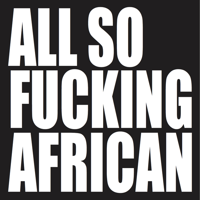 , 'ALL SO AFRICAN,' 2016, SMAC