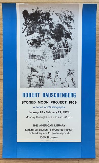 Robert Rauschenberg, 'Original Stoned Moon Project Exhibition Poster ', 1974, Kwiat Art