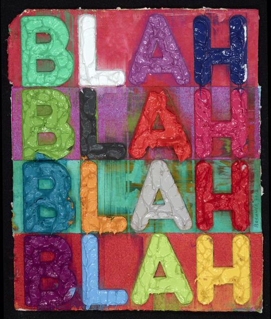 , 'Blah, Blah, Blah ,' 2013, Vivian Horan Fine Art
