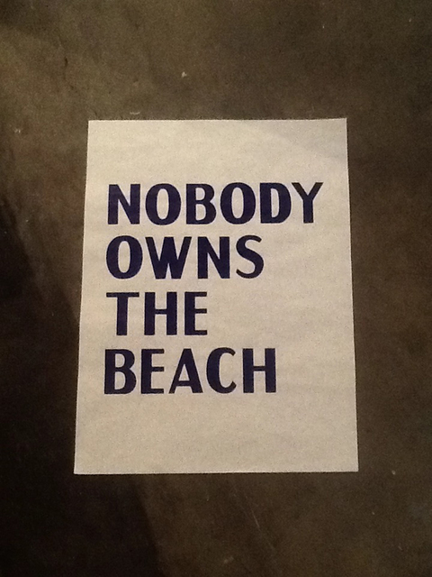 , 'Poster- Nobody owns the beach,' , ChertLüdde
