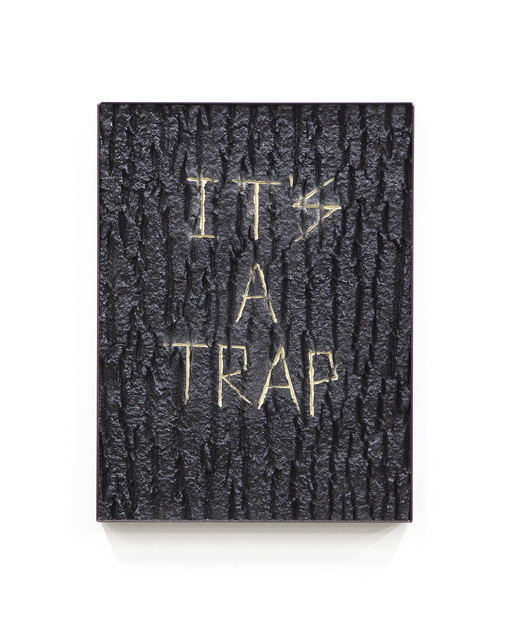 , 'It's a trap ( I told you twice ),' 2016, GRIMM