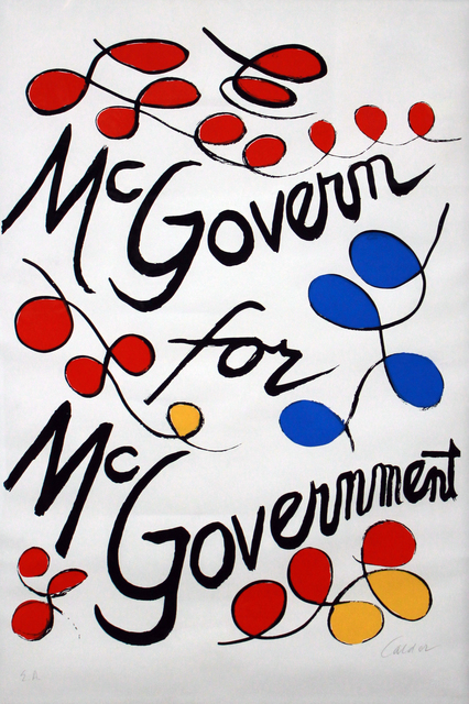 , 'McGovern for McGovernment,' 1972, Robert Berman Gallery