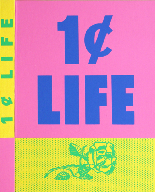 Roy Lichtenstein, 'One Cent Life ', 1963-1964, Drawing, Collage or other Work on Paper, (Rose) Screenprint in green over yellow linen and (1 Cent Life) Screenprint in pink over blue lettering on board of unbound book, Woodward Gallery