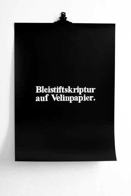 , 'Bleistiftskriptur auf Velinpapier ('scrittura a matita su carta velina'),' 2013, METRONOM