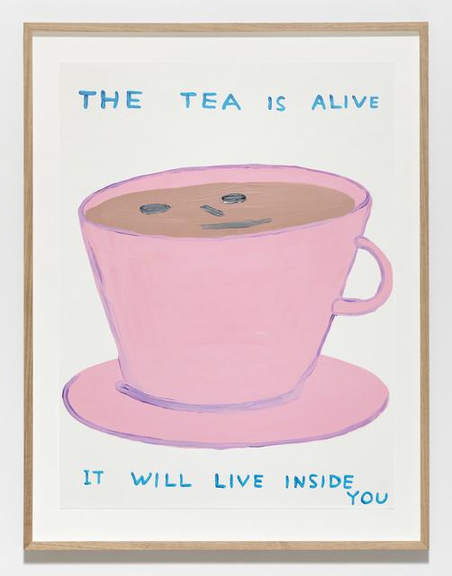 David Shrigley, 'Untitled (The tea is alive)', 2019, Galleri Nicolai Wallner