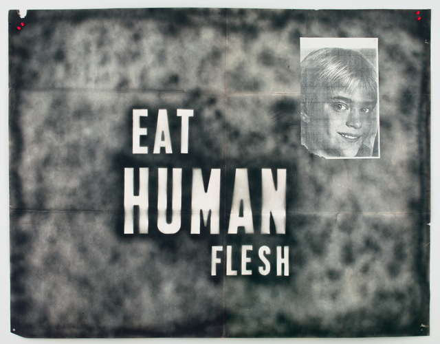 , 'Eat Human Flesh,' 1989, Contemporary Arts Museum Houston