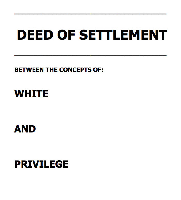 , 'White Privilege Deed of Agreement,' 2017, MARS