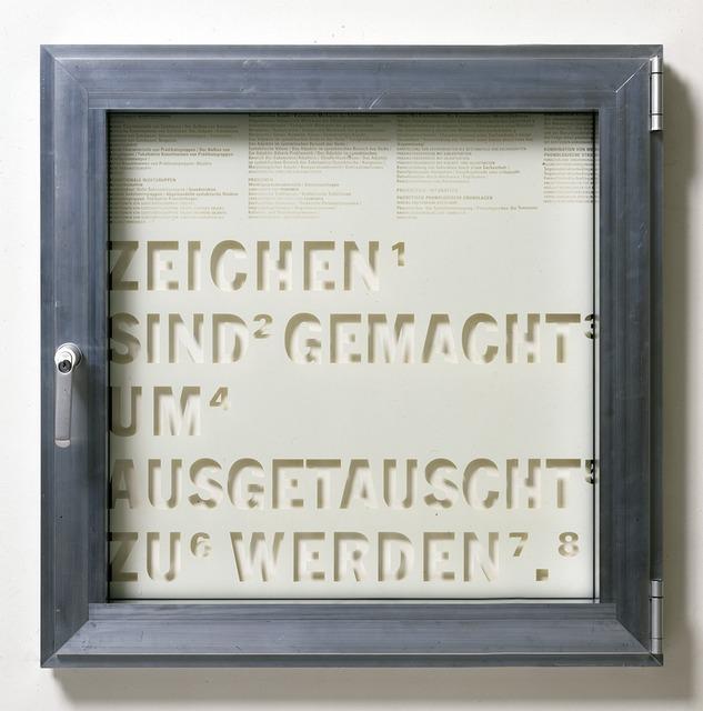 , 'Fenster #10 Zeichen sind gemacht um ausgetauscht zu werden., ,' 1999, Georg Kargl Fine Arts