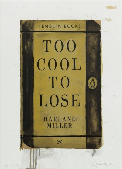 Harland Miller, 'Too Cool To Loose', 2012, Artsnap