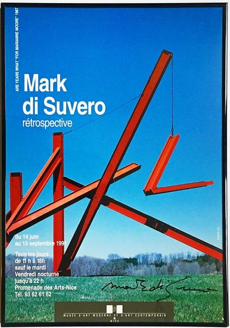 Mark di Suvero, 'Mark di Suvero Retrospective, Musee d'Art Moderne et d'Art Contemporain Nice (HAND SIGNED)', 1991, Alpha 137 Gallery