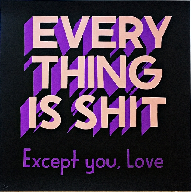 Stephen Powers, 'Everything is Shit Except You Love', ca. 2012, Alpha 137 Gallery