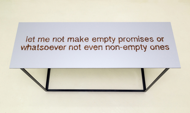 Paloma Polo, 'Let me not make empty promises or whatsoever not even non-empty ones', 2014, Umberto Di Marino