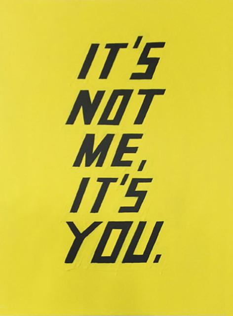 , 'It's Not Me, It's You.,' 2014, Winston Wächter Fine Art