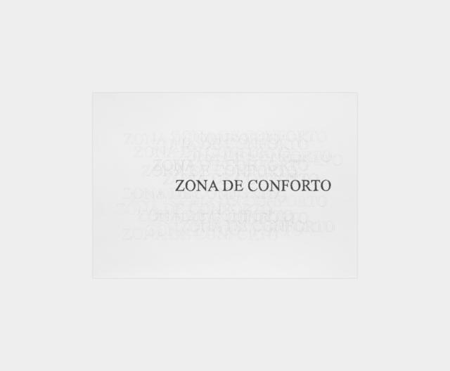 , 'série uma zona - zona de conforto,' 2018, Galeria Raquel Arnaud