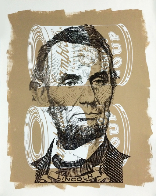 , 'Lincoln with Campbell's Soup Cans,' 2018, Artist's Proof
