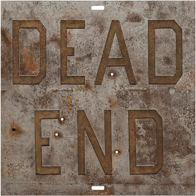 , 'Rusty Signs - Dead End 1,' 2014, Gagosian