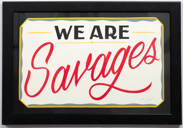 , 'We Are Savages,' 2015, ANNO DOMINI