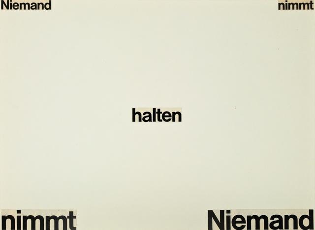 , 'Untitled (Niemand nimmt halten nimmt Niemand),' 1961, Christine König Galerie