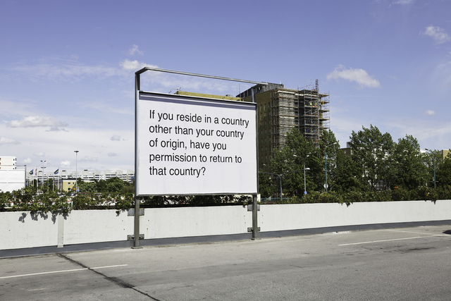 Meriç Algün Ringborg, 'Billboards (If you reside in a country other than your country of origin, have you permission to return to that country?)', 2012, Galerie Nordenhake