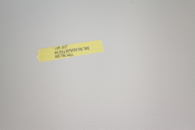 , 'I am just an idea between the tape and the wall,' , International Manifesta Foundation