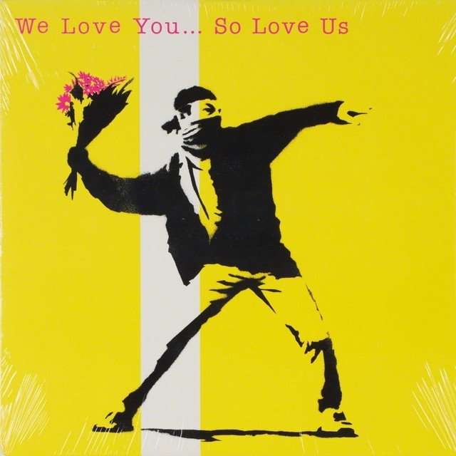 Banksy, 'We Love You So Love Us', 2000, EHC Fine Art: Essential Editions IV