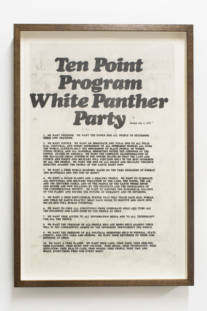 , 'We want freedom [White Panther Party Ten Point Program],' 2018, Rubber Factory