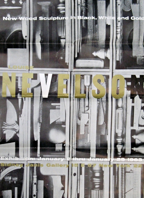 Louise Nevelson, 'Sidney Janis Gallery Exhibition Poster, New Wood Sculpture in Black, White and Gold', 1963, Alpha 137 Gallery