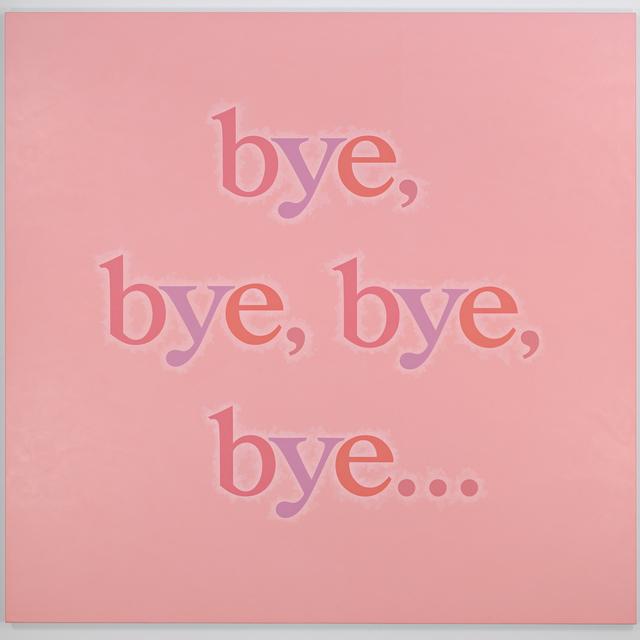 , 'bye,bye,bye,bye...,' 2015, Andrew Kreps