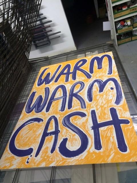 , 'Warm Warm Cash,' 2015, Western Front