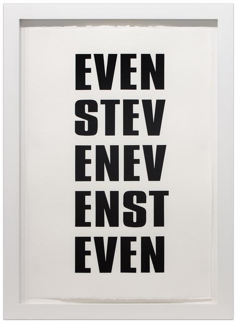 Kay Rosen, 'EVEN STEVEN', 2015-2016, Krakow Witkin Gallery
