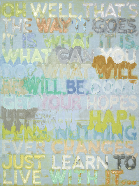Mel Bochner, 'Oh Well', 2012, Simon Lee Gallery