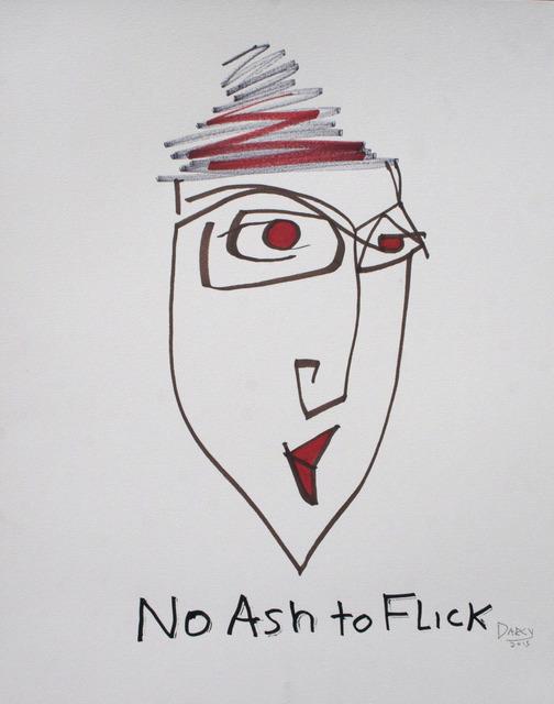 , 'No Ash To Flick,' 2013-2014, NUNU FINE ART