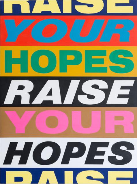 , 'Raise Your Hopes,' 2017, Vigo Gallery