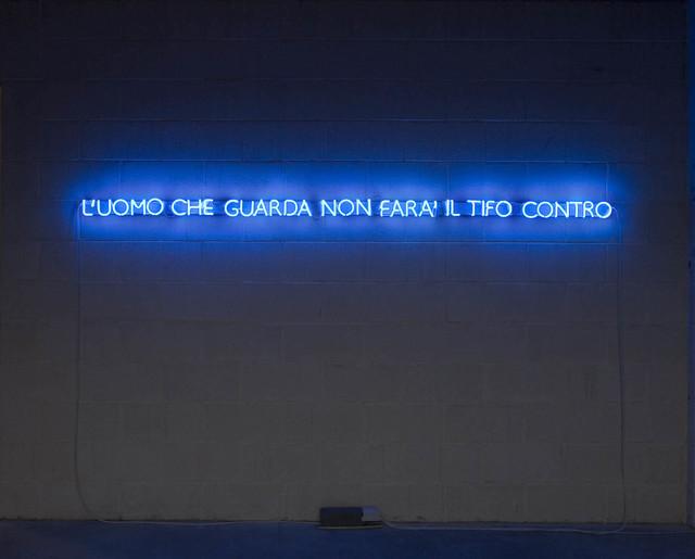 , 'L'UOMO CHE GUARDA NON FARA' IL TIFO CONTRO,' 2008, Francesco Pantaleone arte Contemporanea