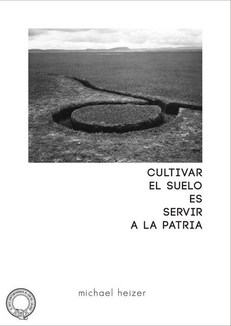 , 'Cultivar el suelo es servir a la patria,' 2013, Isla Flotante