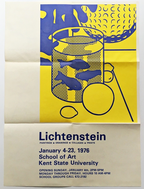 Roy Lichtenstein, 'Paintings Drawings Collages Prints at Kent State University', 1976, Ephemera or Merchandise, Historic Offset Lithograph Poster. Unframed., Alpha 137 Gallery
