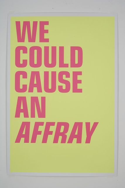 Scott King, 'WE COULD CAUSE AN AFFRAY', 2008, Bortolami