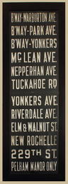 Historic Original Bronx/Westchester 69 x 23 inch Vintage Trolley Sign (New York City)