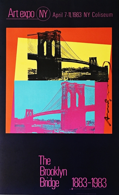 Andy Warhol, 'Art Expo NY - The Brooklyn Bridge 1883 - 1983 (Hand Signed by Andy Warhol)', 1983, Alpha 137 Gallery