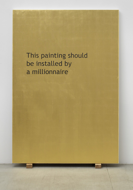 , 'This Painting Should Be Installed by a Millionaire,' 2011, Galleri Nicolai Wallner